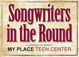 Songwriters In The Round – A Benefit for My Place Teen Center